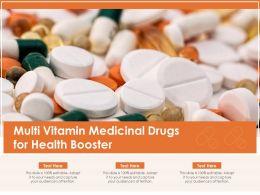 Multi Vitamin Medicinal Drugs For Health Booster