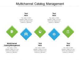 Multichannel Catalog Management Ppt Powerpoint Presentation Portfolio Graphics Example Cpb