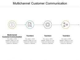 Multichannel Customer Communication Ppt Powerpoint Presentation Portfolio Vector Cpb