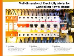 Multidimensional Electricity Meter For Controlling Power Usage