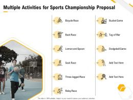 Multiple Activities For Sports Championship Proposal Ppt Powerpoint Presentation Icon
