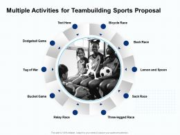 Multiple Activities For Teambuilding Sports Proposal Ppt Powerpoint Presentation Gallery Slideshow