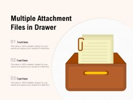 Multiple Attachment Files In Drawer