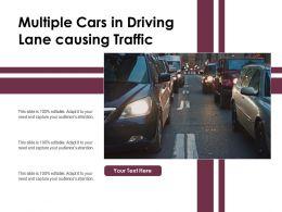 Multiple Cars In Driving Lane Causing Traffic
