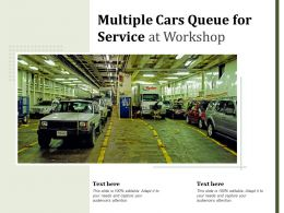 Multiple Cars Queue For Service At Workshop