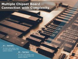 Multiple Chipset Board Connection With Complexity
