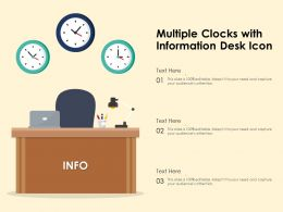 Multiple Clocks With Information Desk Icon