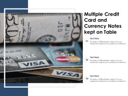 Multiple Credit Card And Currency Notes Kept On Table