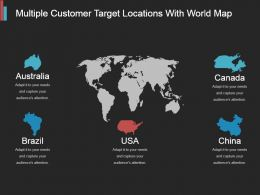 Multiple Customer Target Locations With World Map Ppt Model