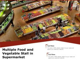 Multiple Food And Vegetable Stall In Supermarket