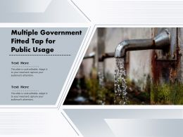 Multiple Government Fitted Tap For Public Usage