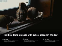 Multiple Hand Grenade With Bullets Placed In Window