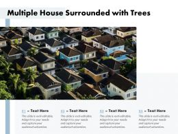 Multiple House Surrounded With Trees