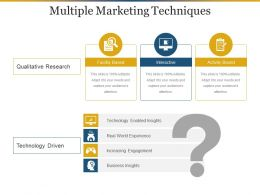 Multiple Marketing Techniques Powerpoint Slides