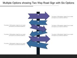 Multiple Options Showing Two Way Road Sign With Six Options