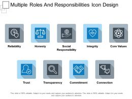 Multiple Roles And Responsibilities Icon Design Ppt Example 2018