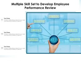 Multiple Skill Set To Develop Employee Performance Review