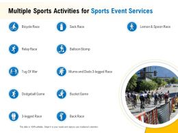 Multiple Sports Activities For Sports Event Services Ppt Powerpoint Presentation Gallery