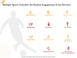 Multiple Sports Activities For Student Engagement Event Services Ppt Powerpoint Microsoft