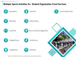 Multiple Sports Activities For Student Organization Event Services Ppt Clipart