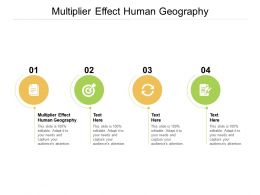 Multiplier Effect Human Geography Ppt Powerpoint Presentation Professional Grid Cpb