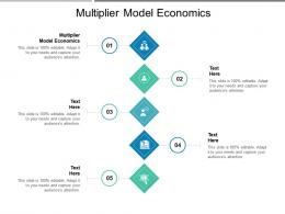 Multiplier Model Economics Ppt Powerpoint Presentation Layouts Graphics Cpb