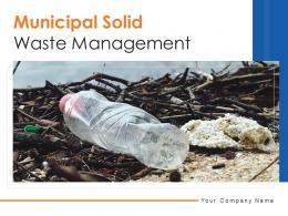 Municipal Solid Waste Management Powerpoint Presentation Slides