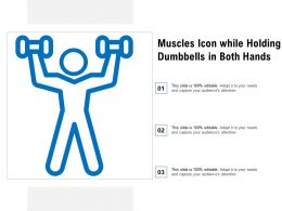 Muscles Icon While Holding Dumbbells In Both Hands