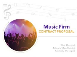 Music Firm Contract Proposal Powerpoint Presentation Slides