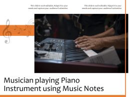 Musician Playing Piano Instrument Using Music Notes