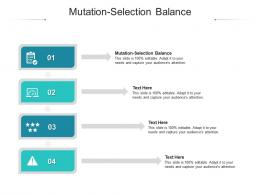 Mutation Selection Balance Ppt Powerpoint Presentation Icon Graphic Images Cpb