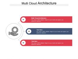 Mutli Cloud Architecture Ppt Powerpoint Presentation Outline Objects Cpb