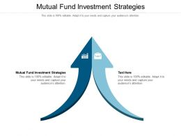 Mutual Fund Investment Strategies Ppt Powerpoint Presentation Summary Deck Cpb