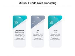 Mutual Funds Data Reporting Ppt Powerpoint Presentation Slides Background Image Cpb