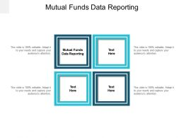 Mutual Funds Data Reporting Ppt Powerpoint Presentation Slides Cpb