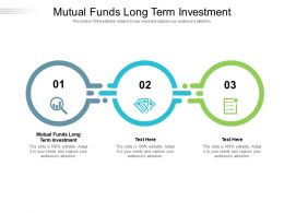 Mutual Funds Long Term Investment Ppt Powerpoint Presentation Infographics Deck Cpb