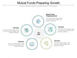 Mutual Funds Preparing Growth Ppt Powerpoint Presentation Gallery Examples Cpb