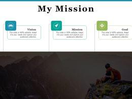 My Mission Achievement I78 Ppt Powerpoint Presentation File Designs Download