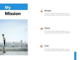 My Mission Vision Goal J235 Ppt Powerpoint Presentation File Layouts