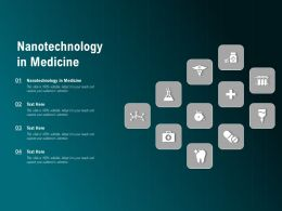 Nanotechnology In Medicine Ppt Powerpoint Presentation Infographics Images