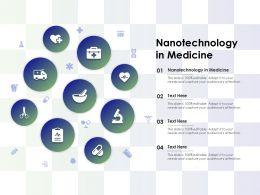 Nanotechnology In Medicine Ppt Powerpoint Presentation Inspiration Objects