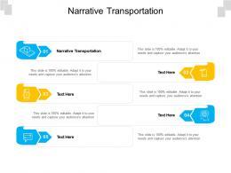 Narrative Transportation Ppt Powerpoint Presentation Summary Influencers Cpb