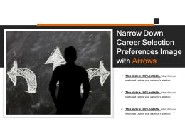 Narrow Down Career Selection Preferences Image With Arrows