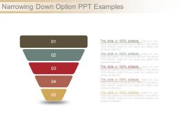 Narrowing Down Option Ppt Examples