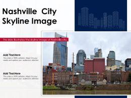 Nashville City Skyline Image Powerpoint Presentation PPT Template