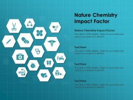 Nature Chemistry Impact Factor Ppt Powerpoint Presentation Slides Graphics Template