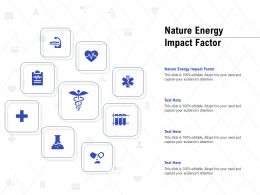 Nature Energy Impact Factor Ppt Powerpoint Presentation Diagram Templates
