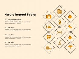 Nature Impact Factor Ppt Powerpoint Presentation Professional Designs