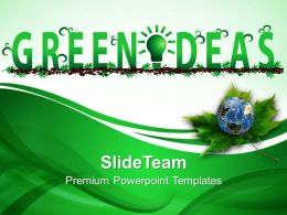 Nature Pics Powerpoint Templates Green Ideas Environment Process Ppt Themes