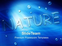 Nature Reserves Powerpoint Templates Blue Water Drops Beauty Editable Ppt Themes